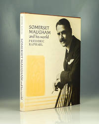 Somerset Maugham and His World (Pictorial Biography)