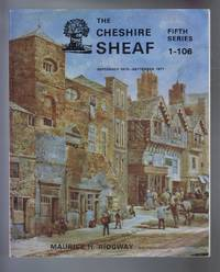 The Cheshire Sheaf, Fifth Series 1-106 September 1976 - September 1977