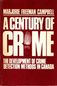 A Century of Crime: The Development of Crime Detection Methods in Canada