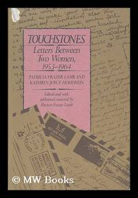 Touchstones   Letters between Two Women  1953 1964