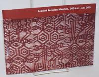 Ancient Peruvian Mantles, 300 B.C.-A.D. 200  February 23 through August 13, 1995