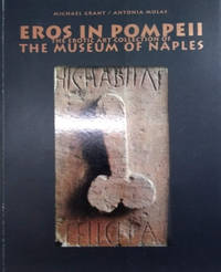 image of Erois in Pompeii:  The Erotic Art Collection of the Museum of Naples
