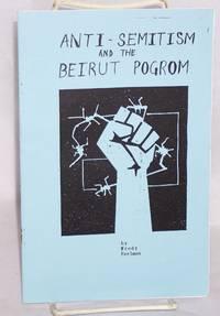 Anti-semitism and the Beirut pogrom