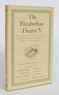image of The Elizabethan Theatre V: Papers Given at the International Conference on Elizabethan Theatre held at University of Waterloo, Ontario, in July 1973