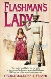 image of Flashman's Lady: From the Flashman Papers, 1842-45