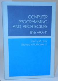 Computer Programming and Architecture  the VAX-11