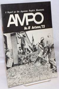 AMPO: a report on the Japanese People's Movements No. 18 (Autumn 1973)
