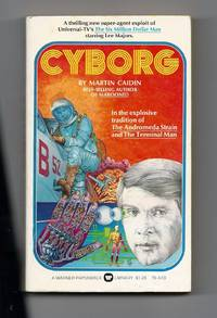 Cyborg by  Martin Caidin - Paperback - 1st Edition - 1974 - from Sparkle Books (SKU: 003344)