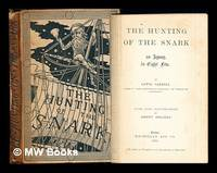 The hunting of the snark : an agony, in eight fits / by Lewis Carroll ; with nine illustrations...