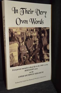 image of In Their Very Own Words; First-Person Narratives About Life in the 1900's in the Boiestown Area on the Upper Southwest Miramichi