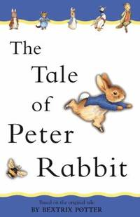 The Tale of Peter Rabbit : Adapted from the Original by Beatrix Potter - Hardcover - 2003 - from ThriftBooks and Biblio.co.uk