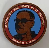 image of Negociation for peace in El Salvador / Monseñor Romero [wooden pinback button]