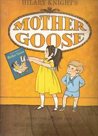 Mother Goose by Hilary Knight - 1962 - from Eclectic Books and Biblio.com