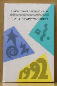 A New Year's Greeting from Black Sparrow Press 1992, Poem: Now (SIGNED)