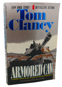 ARMORED CAV by Tom Clancy - Paperback - First Edition; First Printing - 1994 - from Rare Book Cellar and Biblio.com