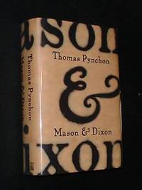 MASON AND DIXON  - Signed by Pynchon, Thomas - 1997