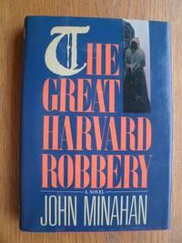 The Great Harvard Robbery