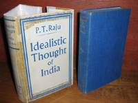 Idealistic Thought Of India by  P. T Raju - 1st Edition No Additional Printings - 1953 - from Brass DolphinBooks and Biblio.com