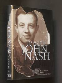 The Essential John Nash by  John; edited by Harold W. Kuhn & Sylvia Nasar Nash - First Edition - 2002 - from Bookworks and Biblio.com