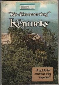 image of Rediscovering Kentucky A Guide for Modern Day Explorers.