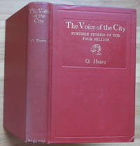 THE VOICE OF THE CITY by  O. [pseudonym of William Sydney Porter] Henry - First Edition - 1908 - from Sumner & Stillman (SKU: 13560)