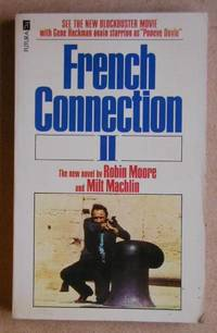 French Connection II. by  Robin & Milt Machlin Moore - Paperback - First Edition - 1975 - from N. G. Lawrie Books. (SKU: 20520)