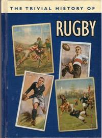 image of THE TRIVIAL HISTORY OF RUGBY
