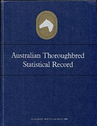 Australian Thoroughbred Statistical Record, Volumes I-XI