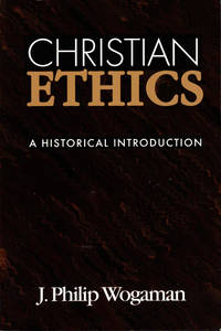 Christian Ethics: A Historical Introduction