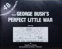 image of 48 Precious Moments from George Bush's Perfect Little War