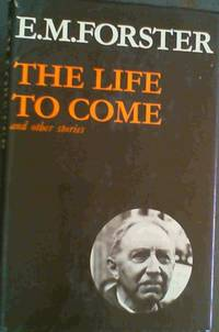 image of The Life to Come and Other Stories (Abinger Edition 8) (Abinger Edition of E.M. Forster)