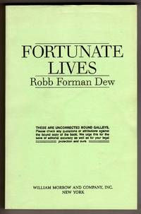 Fortunate Lives [COLLECTIBLE UNCORRECTED BOUND GALLEYS]