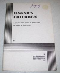 Hagar's Children: A Drama with Music in Three Acts
