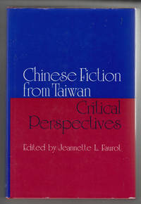 Chinese Fiction from Taiwan: Critical Perspectives