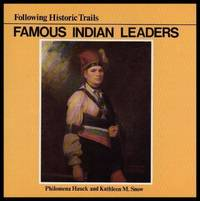 image of FAMOUS INDIAN LEADERS - Following Historic Trails