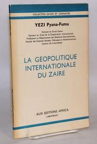 image of La Geopolitique Internationale du Zaire