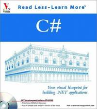 C# : Your Visual Blueprint for Building . NET Applications