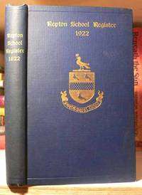 Repton School Register: Supplement to 1910 Edition (1922)