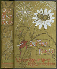 image of Old Farm Fairies [with] Tenants of An Old Farm.  Two titles as a pair
