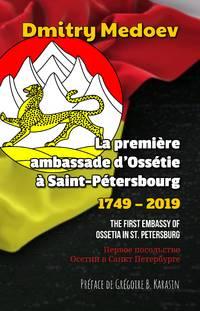 La première ambassade d'Ossétie à Saint-Pétersbourg (1749 - 2019)