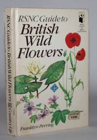 The RSNC Guide to British Wild Flowers