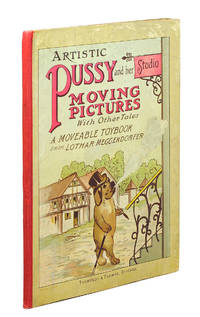 Artistic Pussy and her studio: Moving pictures with other tales, a moveable toybook from Lothar Meggendorfer.