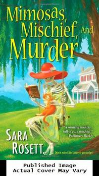 image of Mimosas, Mischief, and Murder (An Ellie Avery Mystery)