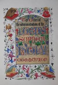 [Illuminated Manuscript] The Order of the administration of the Lord's Supper or Holy Communion