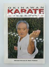 Okinawan Karate: The teachings of Master Eihachi Ota