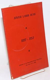 Jewish Labor Bund, 1897-1957