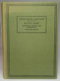 image of United States Coast Pilot: Pacific Coast: California, Oregon, and Washington (Sixth (1942) Edition)
