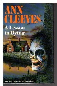A LESSON IN DYING. by Cleeves, Ann - (1990)