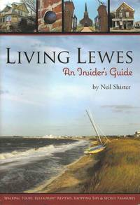 Living Lewes.  An Insider's Guide