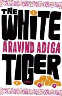 image of The White Tiger: A Novel